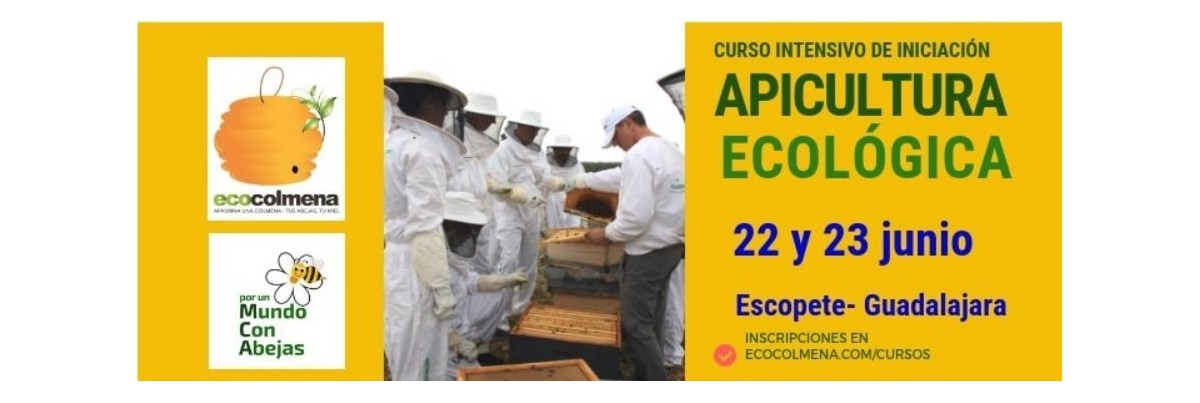 Curso intensivo de iniciación a la apicultura ecológica 15 y 16 junio
